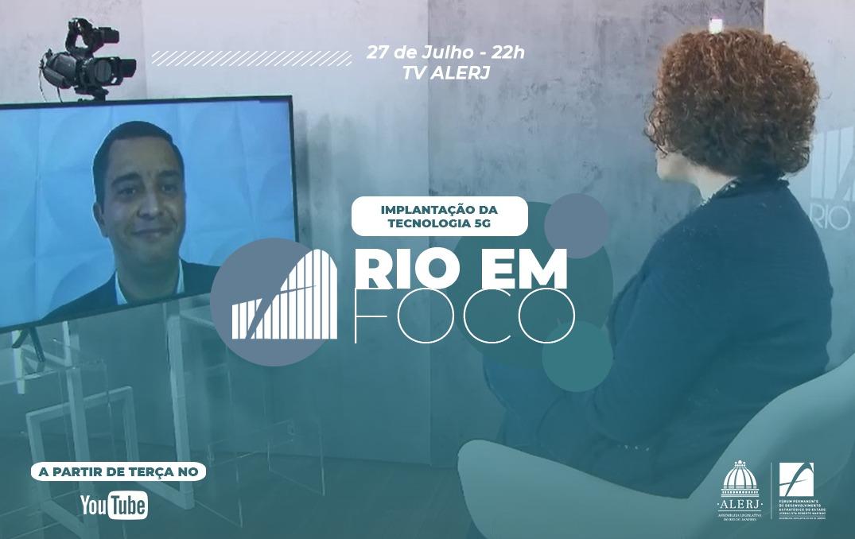 RIO EM FOCO – Rio em Foco debate os desafios da implantação do 5G no estado