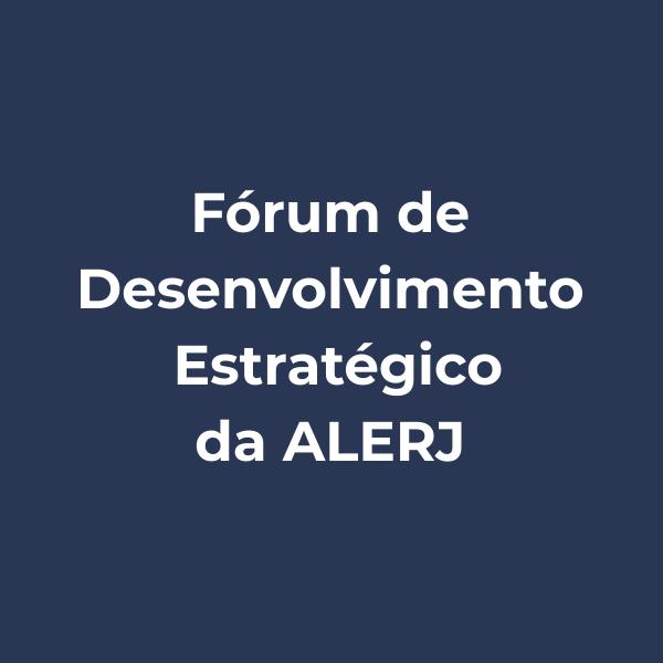Abrintel participa do Fórum de Desenvolvimento Estratégico da Alerj